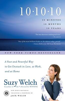 10-10-10 By Welch, Suzy/ Welch, Jack (FRW)
